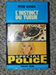 L'Instinct du tueur (Sp�cial police)...