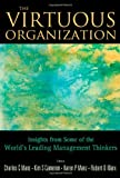 The Virtuous Organization: Insights from Some of the WorldÆs Leading Management Thinkers