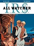 Stephen Desberg IRS All Watcher, Tome 2 : La nébuleuse Roxana