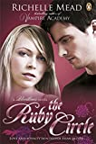 Richelle Mead Bloodlines: The Ruby Circle (book 6)
