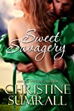 Sweet Savagery (A Bodice Ripper Romance)