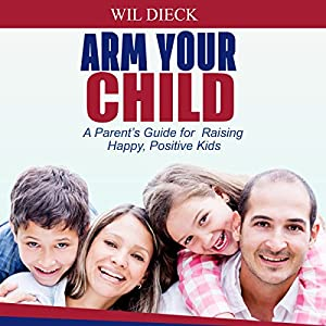 Arm Your Child Audiobook
