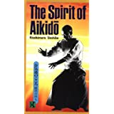The Spirit of Aikidoby Kisshomaru Ueshiba
