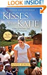 Kisses from Katie: A Story of Relentl...