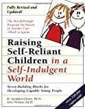 img - for Raising Self-Reliant Children in a Self-Indulgent World: Seven Building Blocks for Developing Capable Young People book / textbook / text book
