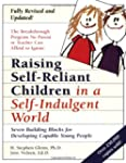 Raising Self-Reliant Children in a Se...