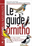 Le guide Ornitho : Le guide le plus c...