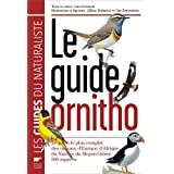 Le guide Ornitho : Le guide le plus complet des oiseaux d&#39;Europe, d&#39;Afrique du Nord et du Moyen-Orient : 900 espcespar Lars Svensson