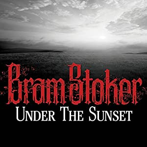 Under the Sunset Audiobook