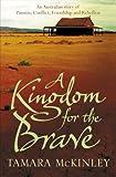 A Kingdom for the Brave Tamara Mckinley
