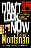 Don't Look Now Richard Montanari