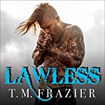 Lawless: King Series #3 | T. M. Frazier