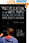 """Multiplication Is for White People"":..."