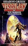 The Warrior Challenged (Terrilian IV)