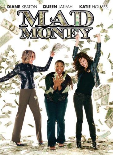 Mad Money / Шальные деньги (2008)