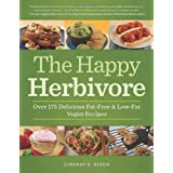 The Happy Herbivore Cookbook: Over 175 Delicious Fat-Free and Low-Fat Vegan Recipesby Lindsay S. Nixon