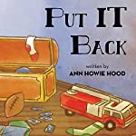 Put It Back | Ann Howie Hood