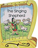 img - for The Singing Shepherd - David (Shaped Board Books) book / textbook / text book