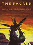 img - for The Sacred: Ways of Knowledge, Sources of Life. book / textbook / text book