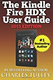 Charles Tulley The Kindle Fire HDX User Guide