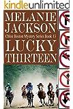 Lucky Thirteen (Chloe Boston Cozy Mysteries Book 13)