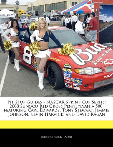 pit-stop-guides-nascar-sprint-cup-series-2008-sunoco-red-cross-pennsylvania-500-featuring-carl-edwar