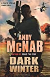 Andy McNab Dark Winter: (Nick Stone Book 6)
