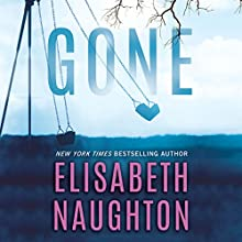 Gone: Deadly Secret, Book 2 Audiobook by Elisabeth Naughton Narrated by Amy Landon