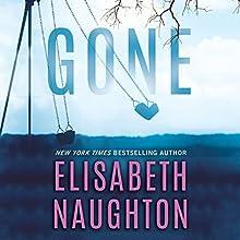 Gone: Deadly Secret, Book 2 | Livre audio Auteur(s) : Elisabeth Naughton Narrateur(s) : Amy Landon