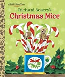 Richard Scarry's Christmas Mice (Richard Scarry) (Little Golden Book)