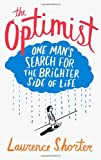 Imagen de El Optimista: La búsqueda de un hombre por el lado más brillante de la vida
