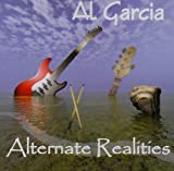 Garcia, al Alternate Realities Mainstream Jazz