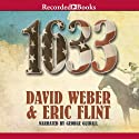 1633 (       UNABRIDGED) by Eric Flint, David Weber Narrated by George Guidall