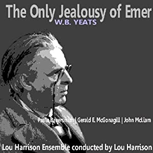 The Only Jealousy of Emer | [William Butler Yeats]