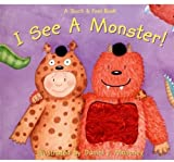 img - for I See a Monster! (Touch & Feel) book / textbook / text book