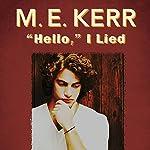 Hello, I Lied | M.E. Kerr