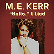Hello, I Lied (       UNABRIDGED) by M.E. Kerr Narrated by Josh Hurley