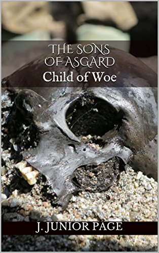 The Sons of Asgard: Child of Woe
