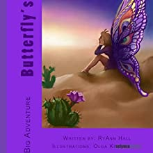 Butterfly's Big Adventure (       UNABRIDGED) by RyAnn Hall Narrated by Christy Williamson