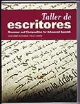 Taller de Escritores: Grammar and Com...
