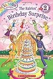 Scholastic Reader Level 2: Rainbow Magic: The Fairies' Birthday Surprise