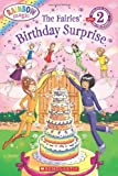 The Fairies' Birthday Surprise (Scholastic Readers)