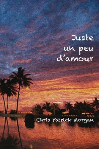Juste Un Peu D'Amour