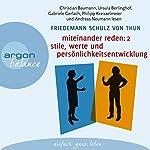 Miteinander reden 2: Stile, Werte und Persönlichkeitsentwicklung | Friedemann Schulz von Thun