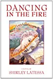 img - for Dancing in the Fire: A Novel book / textbook / text book