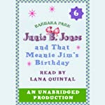 Junie B. Jones and that Meanie Jim's Birthday, Book 6 | Barbara Park