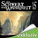 Das Schwert der Wahrheit 15 Audiobook by Terry Goodkind Narrated by Oliver Siebeck