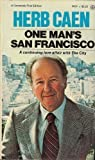 img - for One Man's San Francisco book / textbook / text book