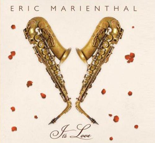 Eric Marienthal - It