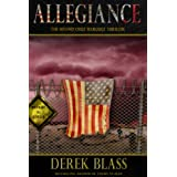 Allegiance: a Border War Thriller (Book #3) (The Cruz Marquez Thrillers) ~ Derek Blass